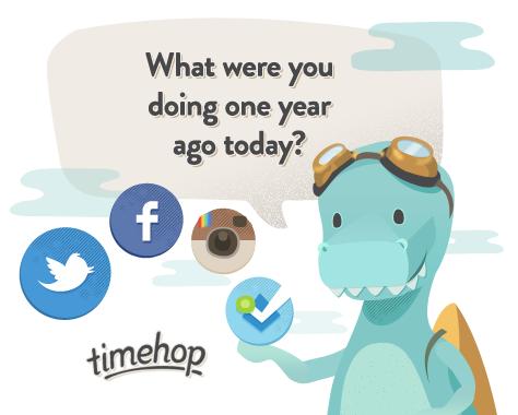 [推薦] Timehop – 社群網站 Facebook、Twitter 時光機,回顧歷史的今天你在做什麼事??
