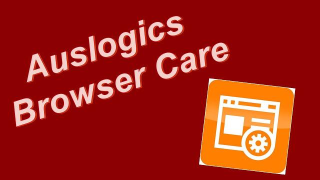 Auslogics Browser Care – 瀏覽器移除/清理維護軟體@中文版