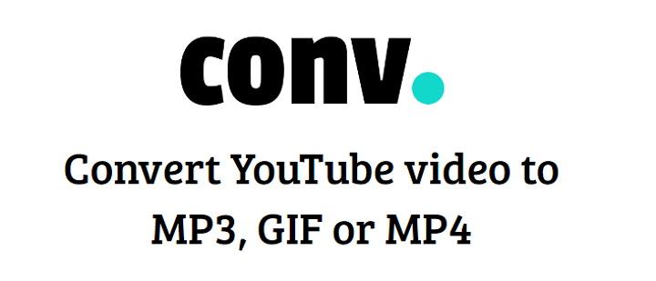 CONV. 免費線上將 YouTube 影片轉存 MP3、GIF 或 MP4 格式下載